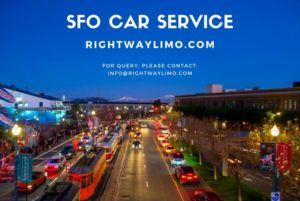 Best SFO car service | rightwaylimo